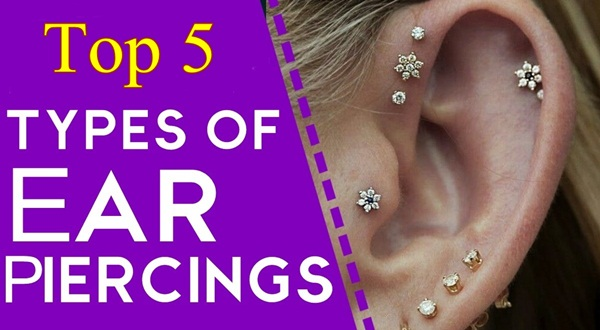 Top 5 Types of Ear Piercings Names and Pictures