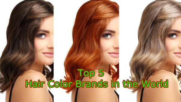 Top 5 Best Hair Color Brands in the World 2018 for Professional Look